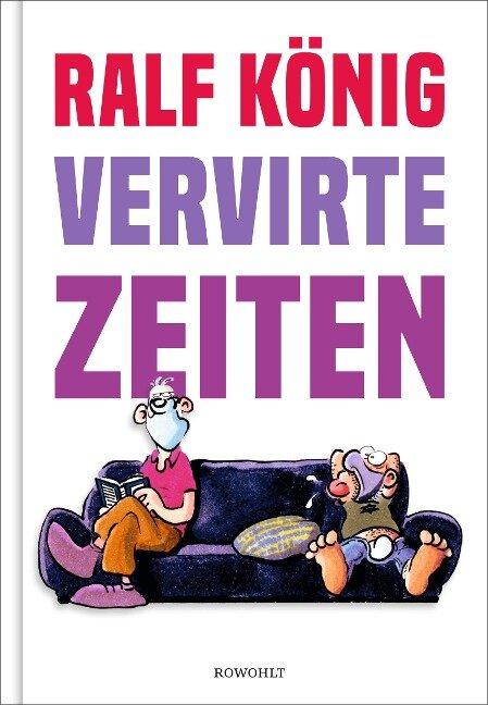 Vervirte Zeiten - Ralf König