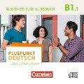 Pluspunkt Deutsch - Leben in Deutschland B1: Teilband 1 - Audio-CD zum Kursbuch -