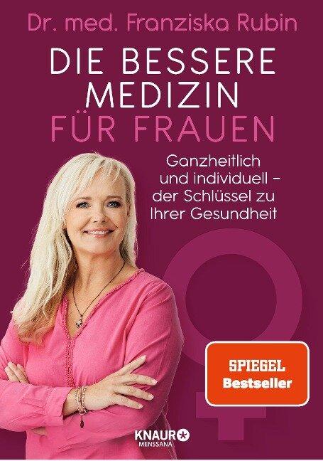 Die bessere Medizin für Frauen - Franziska Rubin