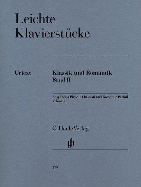 Leichte Klavierstücke - Klassik und Romantik - Band II -