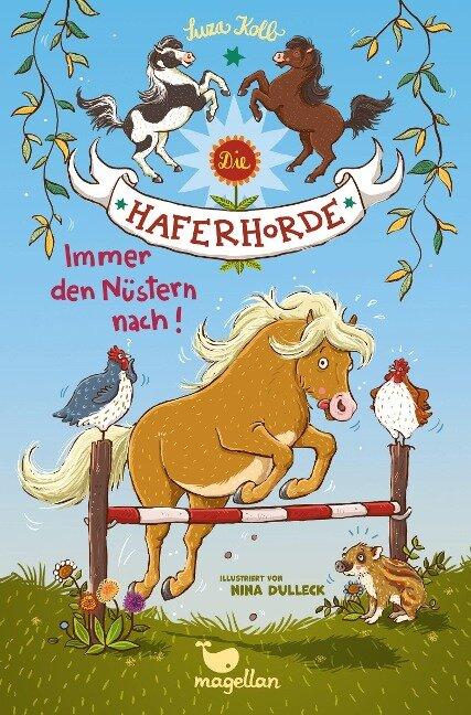 Die Haferhorde 03 - Immer den Nüstern nach! - Suza Kolb