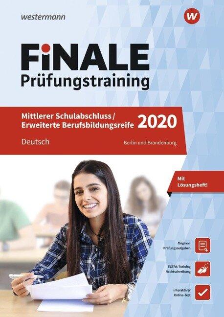 FiNALE Prüfungstraining 2020 Mittlerer Schulabschluss, Fachoberschulreife, Erweiterte Bildungsreife Berlin und Brandenburg. Deutsch - Jelko Peters