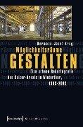Möglichkeitsräume gestalten - Hermann-Josef Krug