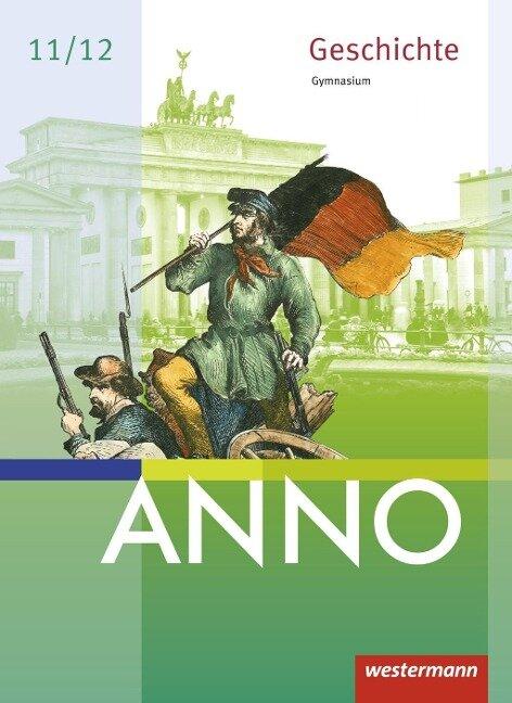 ANNO neu. Schülerband. Ausgabe für die Sekundarstufe 2. Sachsen, Sachsen-Anhalt und Thüringen -