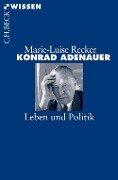 Konrad Adenauer - Marie-Luise Recker