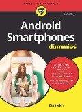 Android Smartphones für Dummies - Dan Gookin