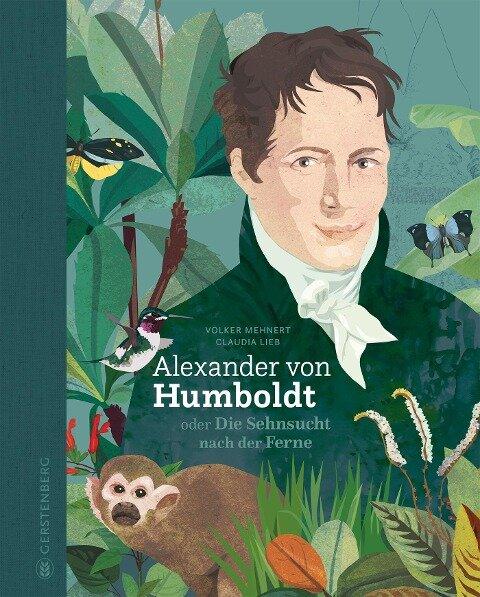 Alexander von Humboldt - Volker Mehnert