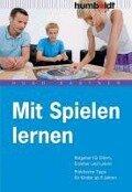 Mit Spielen lernen - Hugo Kastner