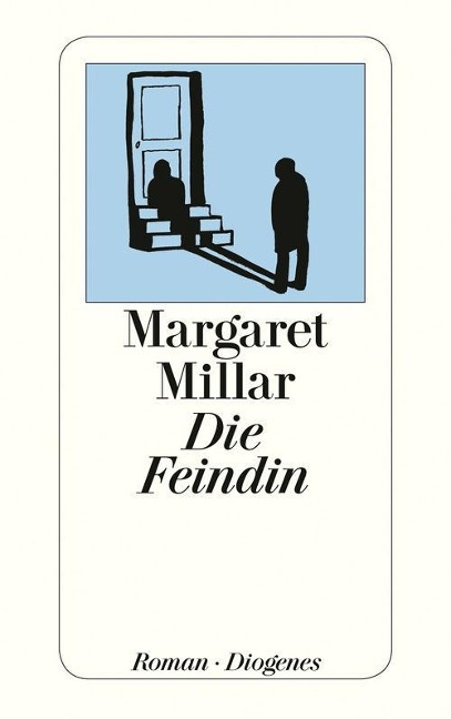 Die Feindin - Margaret Millar