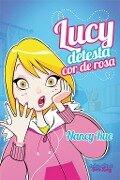 Lucy detesta cor-de-rosa - Nancy Rue