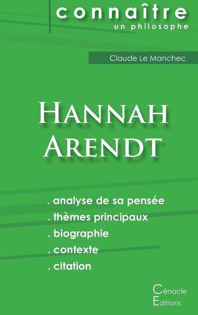 Comprendre Hannah Arendt (analyse complète de sa pensée) - Hannah Arendt