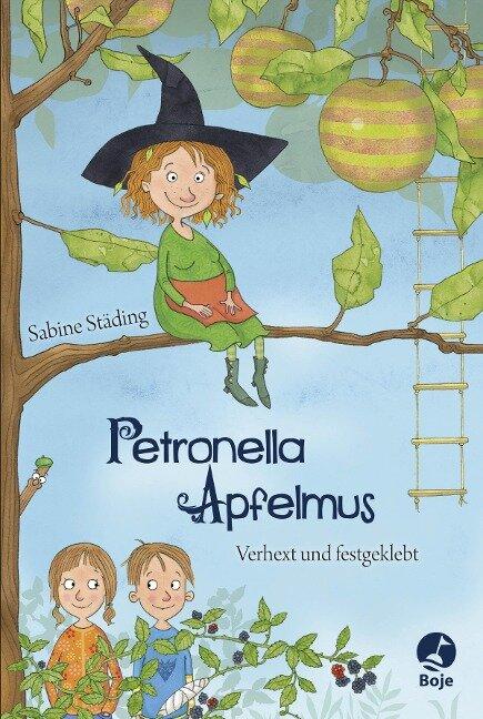 Petronella Apfelmus 01 - Verhext und festgeklebt - Sabine Städing