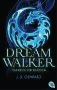 Dreamwalker - Das Reich der Drachen - James Oswald