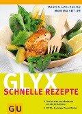 Glyx - schnelle Rezepte - Marion Grillparzer
