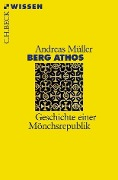 Berg Athos - Andreas Erich Müller