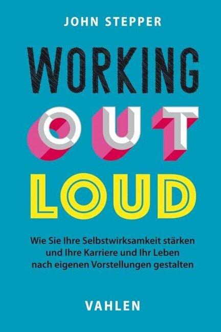 Working Out Loud - John Stepper