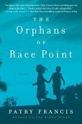 The Orphans of Race Point - Patry Francis