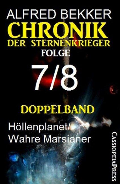 Folge 7/8 - Chronik der Sternenkrieger Doppelband - Alfred Bekker