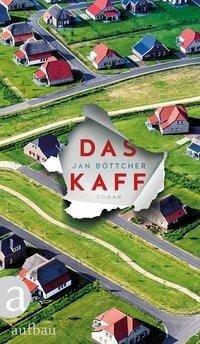 Das Kaff - Jan Böttcher
