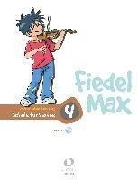 Fiedel Max - Schule für Violine 4 mit CD - Andrea Holzer-Rhomberg