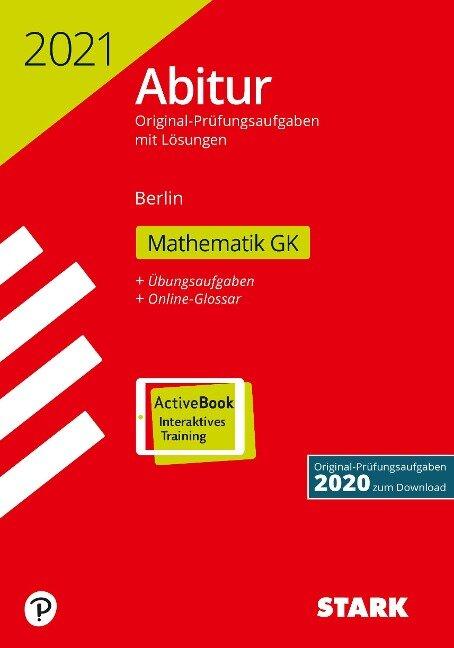 STARK Abiturprüfung Berlin 2021 - Mathematik GK -