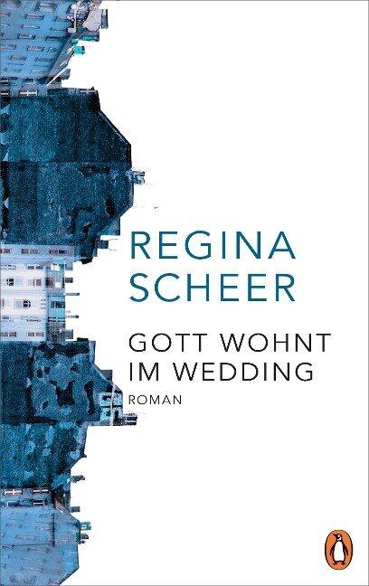 Gott wohnt im Wedding - Regina Scheer