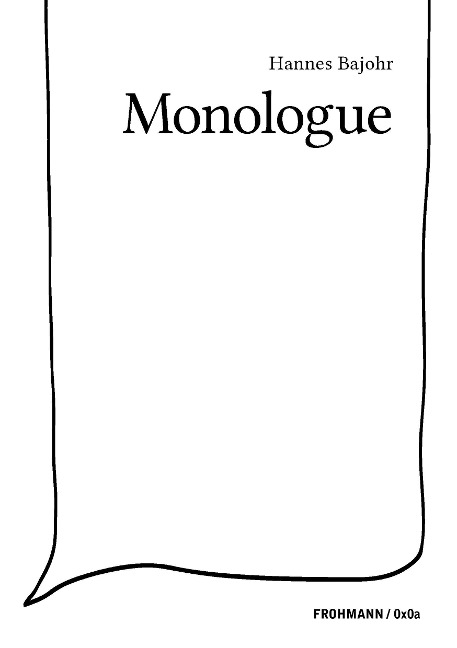 Monologue - Hannes Bajohr