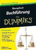 Übungsbuch Buchführung für Dummies - Michael Griga, Carmen Schönleben