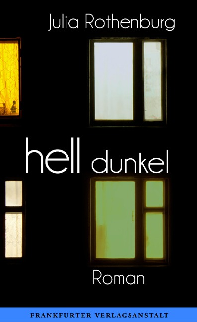 hell/dunkel - Julia Rothenburg