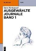 Ausgewählte Journale Band 1 - Søren Kierkegaard
