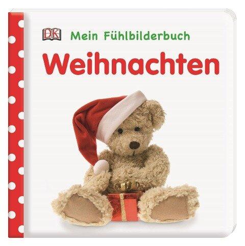 Mein Fühlbilderbuch. Weihnachten - Franziska Jaekel