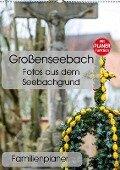 Großenseebach - Fotos aus dem Seebachgrund (Wandkalender 2019 DIN A2 hoch) - N. N