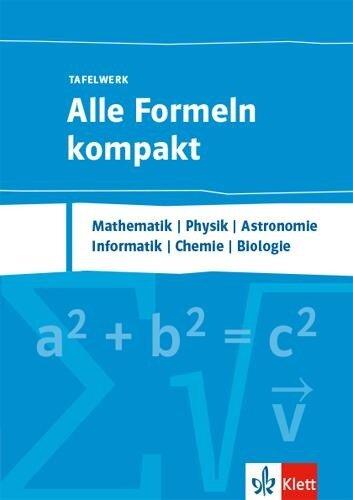 Alle Formeln kompakt - Tafelwerk -