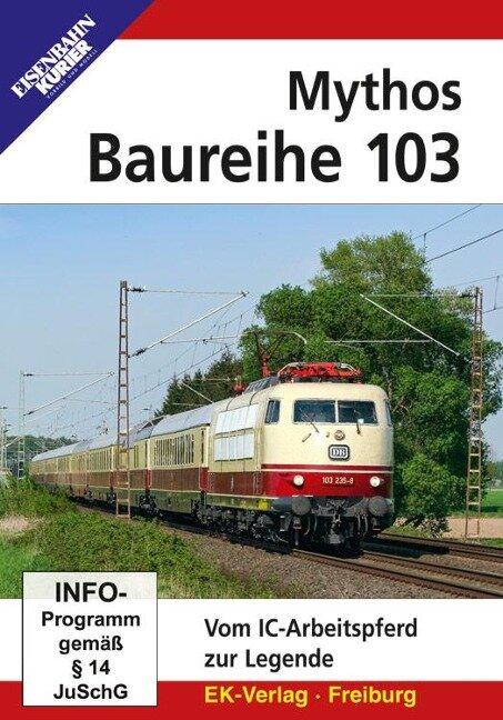 Mythos Baureihe 103 -