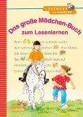 Das große Mädchen-Buch zum Lesenlernen - Manuela Mechtel, Sigrid Leberer, Julia Boehme, Herdis Albrecht, Ulrike Pohlmann