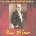 Beliebte Orchester Von Damals: Wehner - Heinz Wehner
