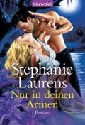 Nur in deinen Armen - Stephanie Laurens
