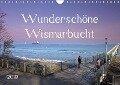 Wunderschöne Wismarbucht (Wandkalender 2019 DIN A4 quer) - Holger Felix