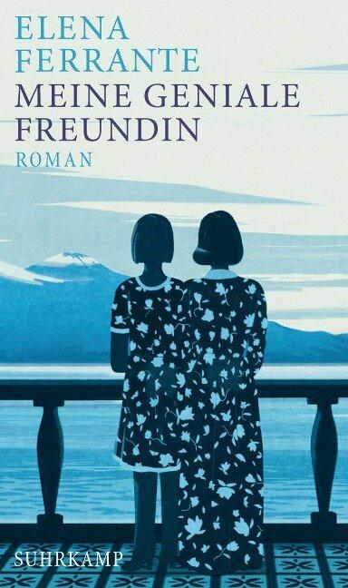 Meine geniale Freundin - Elena Ferrante