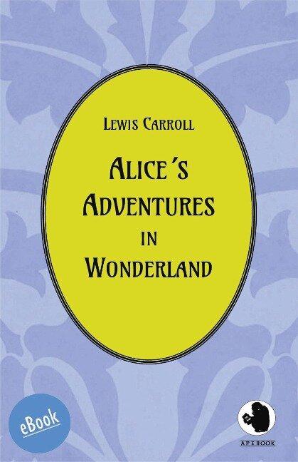 Alice¿s Adventures in Wonderland - Lewis Carroll