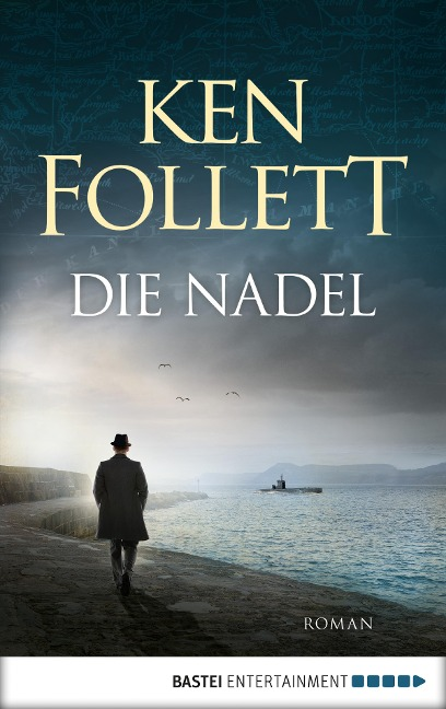 Die Nadel - Ken Follett
