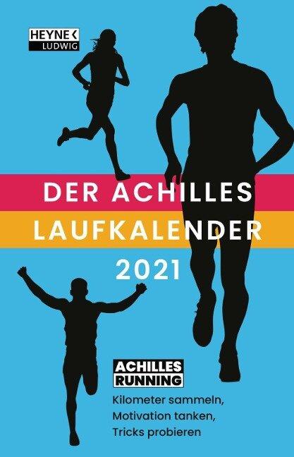 Der Achilles Laufkalender 2021 Taschenkalender -