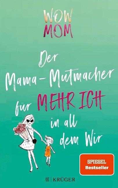 WOW MOM - Lisa Harmann, Katharina Nachtsheim