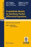 Probabilistic Models for Nonlinear Partial Differential Equations - Carl Graham, Thomas G. Kurtz, Sylvie Meleard, Philip Protter, Mario Pulvirenti