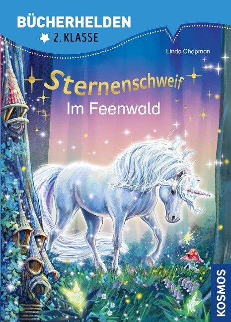 Sternenschweif ,Bücherhelden 2. Klasse, Im Feenwald - Linda Chapman