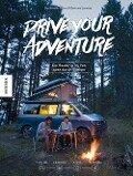 Drive Your Adventure - Elsa Frindik-Pierret, Bertrand Lanneau