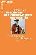 Geschichte der europäischen Universität - Stefan Fisch