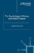 The Psychology of Money and Public Finance - G. Schmölders