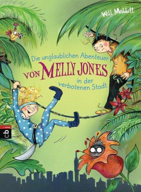 Die unglaublichen Abenteuer von Melly Jones in der verbotenen Stadt - Will Mabbitt