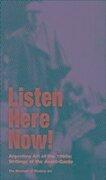 Listen, Here, Now! Argentine Art in the 1960s - Ines Katzenstein